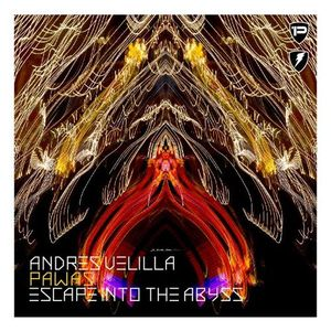 Escape Into The Abyss 010 with Andres Velilla & Pawas