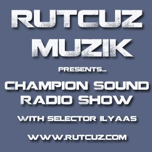 Champion Sound Radio Show 7.8.2012