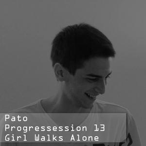 Pato - Progressession 13 - Girl Walks Alone