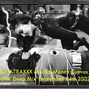 Bat-Manny Cuevas 'Fallin' Deep Mix' September 14th 2002'