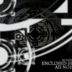 DJ Hidden - Enclosed Sessions #1 - Ad Noiseam