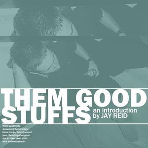 Them Good Stuffs, An Introduction