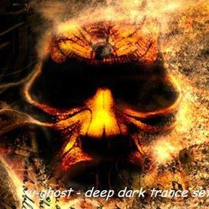u-ghost - deep & dark progressive house set