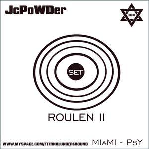 JCPowder - Roulen 2 Miami 2005 Full On