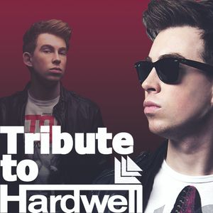 Hardwell Only - A Tribute to Hardwell