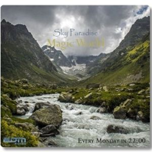 Sky Paradise - Magic World #017 [23.11.2015]