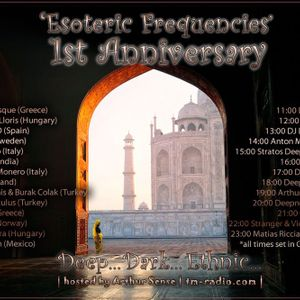 """Guest mix for the 1st anniversary of """"Esoteric freqquencies"""" hosted by Arthur Sense"""