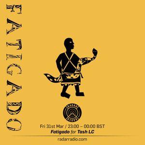 Fatigado - 31st March 2017