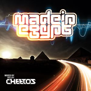 DJ CHEETOS - MADE IN EGYPT 26 (01-05-2011) 1st of May 2011