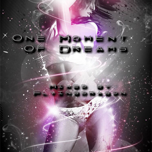 One Moment Of Dreams