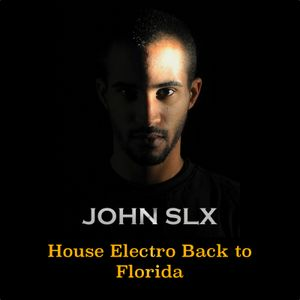 House Electro Back to Florida Sl#9 (Special Miami)