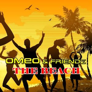 OMEO & friendz. The Beach.