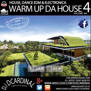 Warming Up Da House Volume Four - House Dance & EDM Collective - DJ DCardinal