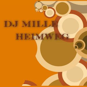 DJ Mille - Heimweg