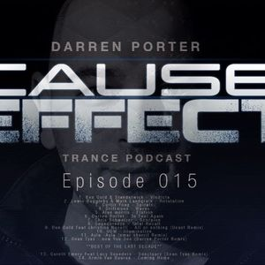Darren Porter - Cause and Effect episode 015