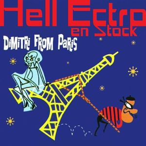 "Hell Ectro en Stock #81 - 17-01-2014 - Sélection ""On the Catwalk"" + Dimitri From Paris dj set"