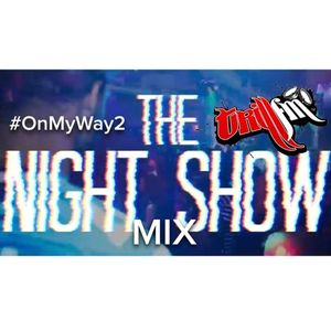 TrillFm OnMyWay2TheNightShow