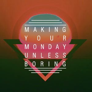 Making your monday unless boring (Disco Lilmix)