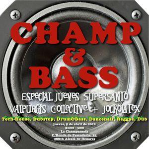 Champ & Bass Jueves Supersanto 2012 by Jockolatex