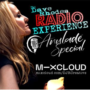 Dave Rhodes Radio Experience on RTI - Show 21/09 Anuladé Special - 11/03/21