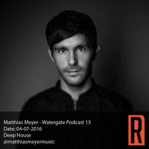 Matthias Meyer - Watergate Podcast 13 04-07-2016
