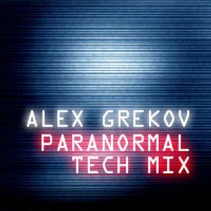 Alex Grekov Paranormal Tech Mix