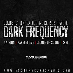 Deluge of Sound - Exode Records Radio: Dark Frequency