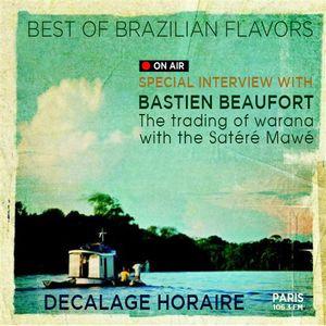 Best Brazilian Flavors with special interview Bastien Beaufort