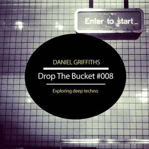 Drop The Bucket #008 (15.09.2012)