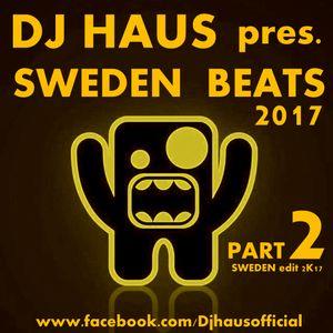DJ Haus pres. Sweden Beats 2k17 part.2