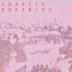Granite Dreaming   15th Mar 2017