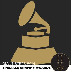 Giant Steps #014: Speciale Grammy Awards