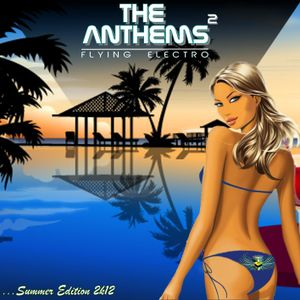 Flying Electro - The Anthems² -