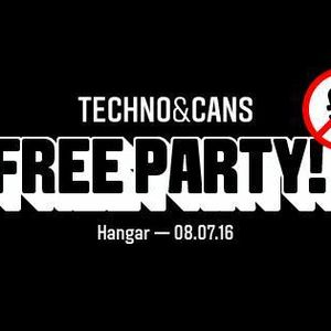 Techno & Cans Free Party - Hangar - July 9th