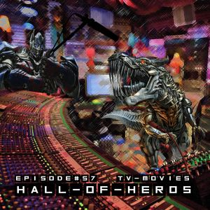 "Hall Of Heros - Episode 56ish ""Back From Intermission"""