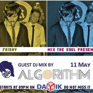 Algorithm Guest Mix (Broadcasted on 11.05.2012 Mix The Soul with Vladislav Moustache Love)