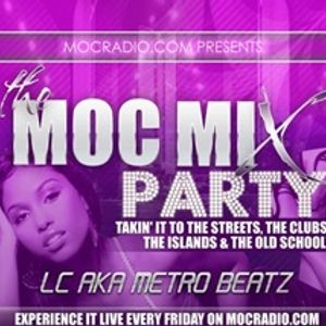 MOC Mix Party (Aired On MOCRadio.com 1-13-17)