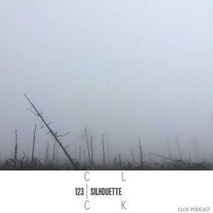 CLCK Podcast 123 - Silhouette