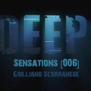 Giulliano Scorranese - Deep Sensations [006] 2014-01-25