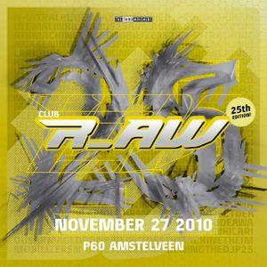 Rude Awakening & N-Vitral @ Club r_AW (27-11-2010)