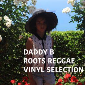 Daddy B - Roots Reggae Vinyl Selection http://www.the-vinyl-lab.london