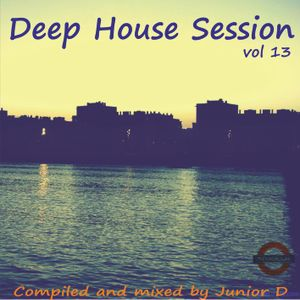 Deep House Session Vol 13 (by Junior D)