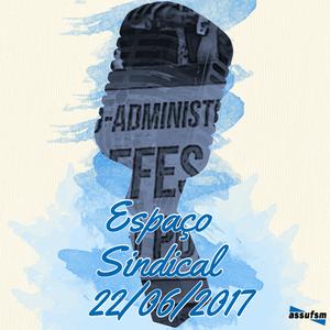 Espaço Sindical - 22 de junho de 2017