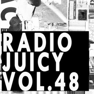 Radio Juicy Vol. 48 (Bummsen by Max Graef)