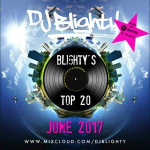 @DJBlighty - #BlightysTop20 June 2017 (New & Current R&B & Hip Hop)