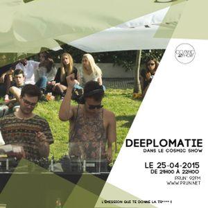 25/04/2015 : Deeplomatie dans le Cosmic Show sur Prun'