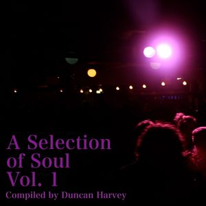 A Selection Of Soul Vol. 1