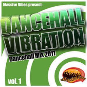 Massive Vibes - Dancehall Vibration 2010-11
