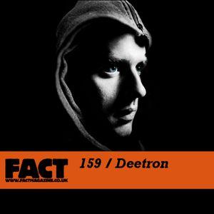 FACT Mix 159: Deetron