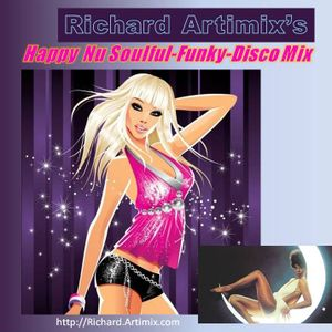 Happy Nu Soulful-Funky-Disco Mix (mixed by Richard Artimix)